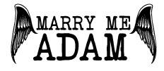 Marry Me Adam